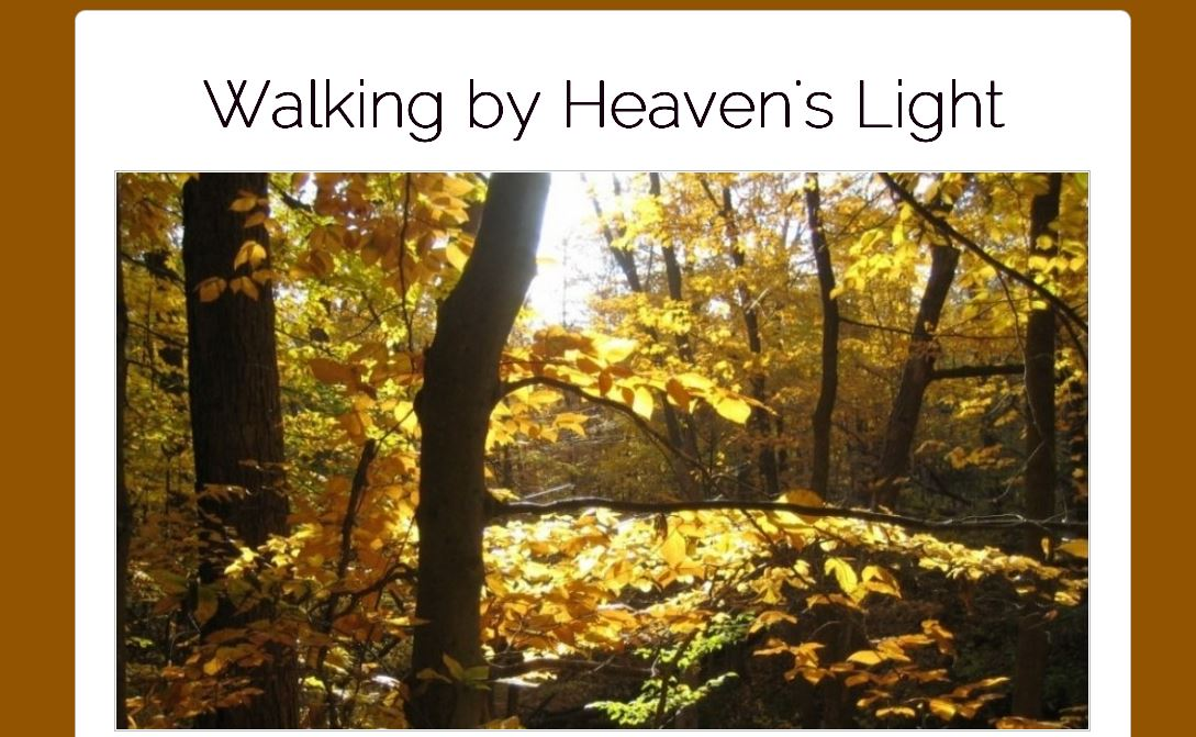 Walking By Heaven's Light